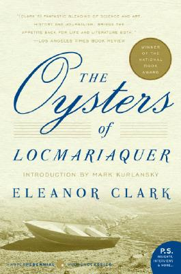 The Oysters of Locmariaquer By Clark, Eleanor/ Kurlansky, Mark (INT)